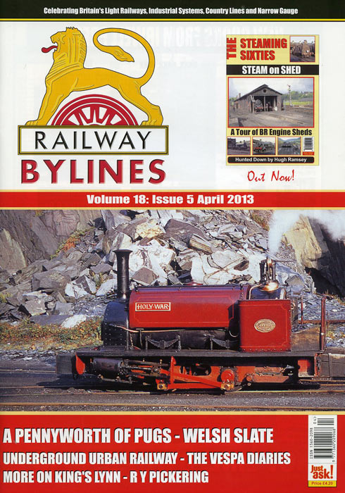 Railway Bylines Volume 18: Issue 5 April 2013